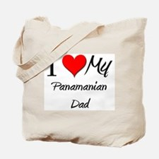 I Love My Panamanian Dad Tote Bag