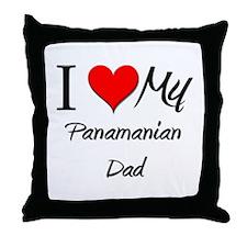I Love My Panamanian Dad Throw Pillow