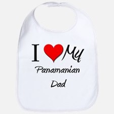 I Love My Panamanian Dad Bib