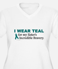 Teal For My Sister's Bravery 1 T-Shirt
