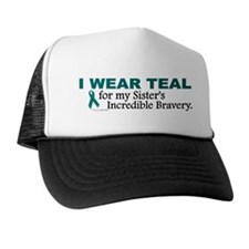 Teal For My Sister's Bravery 1 Trucker Hat