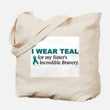 Teal For My Sister's Bravery 1 Tote Bag