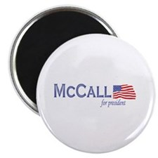 James H. McCall for president Magnet