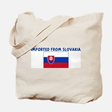 IMPORTED FROM SLOVAKIA Tote Bag