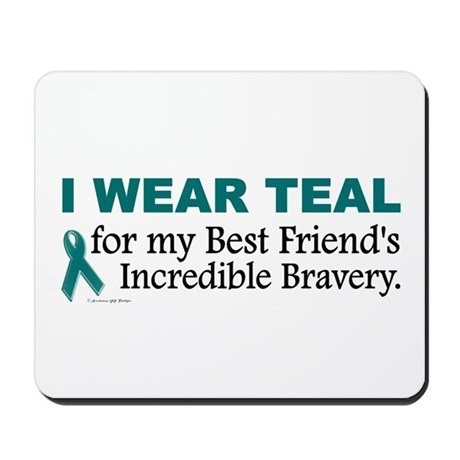 Teal For My Best Friend's Bravery 1 Mousepad