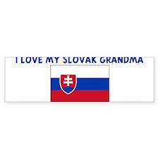 I LOVE MY SLOVAK GRANDMA Bumper Bumper Sticker