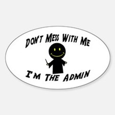 I'm The Admin Oval Decal
