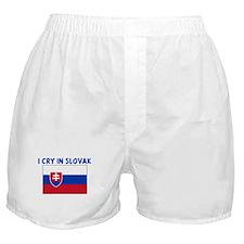 I CRY IN SLOVAK Boxer Shorts