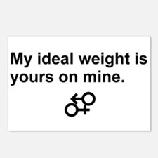 my ideal weight Postcards (Package of 8)