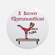 I Love Gymnastics (Tori) Ornament (Round)