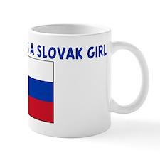 EVERYONE LOVES A SLOVAK GIRL Mug
