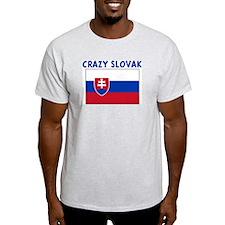 CRAZY SLOVAK T-Shirt