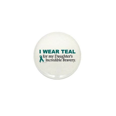 Teal For My Daughter's Bravery 1 Mini Button (10 p
