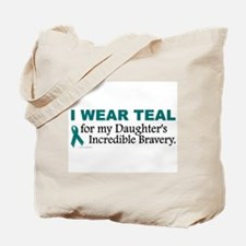 Teal For My Daughter's Bravery 1 Tote Bag