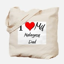 I Love My Malagasy Dad Tote Bag