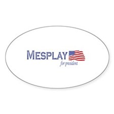 Kent Mesplay for president fl Oval Decal