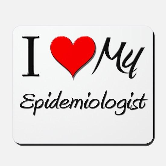 I Heart My Epidemiologist Mousepad