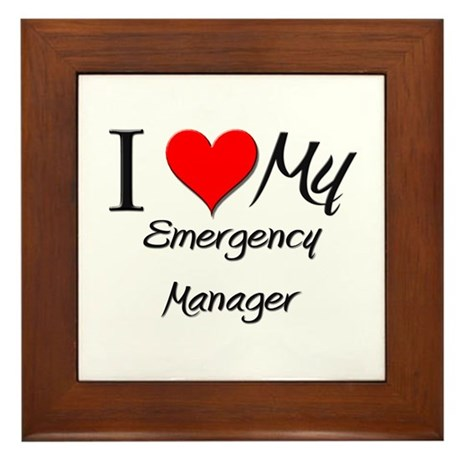 I Heart My Emergency Manager Framed Tile