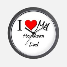 I Love My Honduran Dad Wall Clock