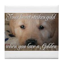 Your heart strikes gold Tile Coaster