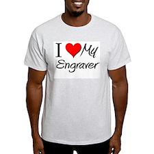 I Heart My Engraver T-Shirt