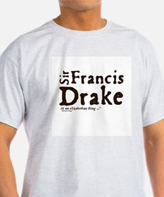 Sir Francis Drake T-Shirt