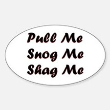 Pull Me Oval Decal