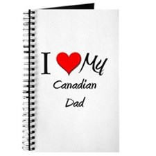 I Love My Canadian Dad Journal