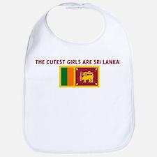 THE CUTEST GIRLS ARE SRI LANK Bib