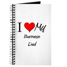 I Love My Burmese Dad Journal