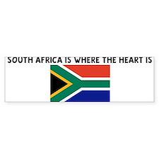 SOUTH AFRICA IS WHERE THE HEA Bumper Bumper Sticker
