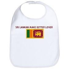 SRI LANKAN MAKE BETTER LOVERS Bib
