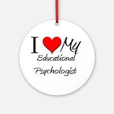 I Heart My Educational Psychologist Ornament (Roun