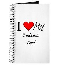 I Love My Belizean Dad Journal