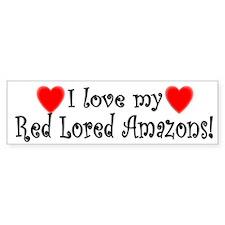 I Love my Red Lored Amazons Bumper Bumper Sticker