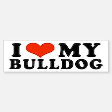 I (Heart) My Bulldog Bumper Bumper Bumper Sticker