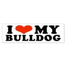 I (Heart) My Bulldog Bumper Bumper Sticker