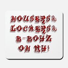 H&L&B... Oh My ( Mousepad )