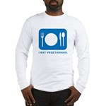 I Eat Vegetarians Long Sleeve T-Shirt