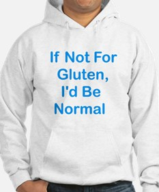If Not For Gluten Hoodie