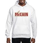 I say Vote John McCain Red Hooded Sweatshirt