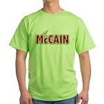 I say Vote John McCain Red Green T-Shirt