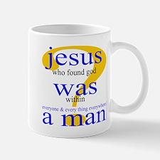 348. jesus was a man.. Mug