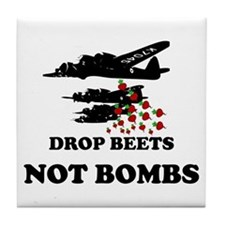 Drop Beets Not Bombs Tile Coaster