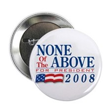 """VoteWear! None of the Above 2.25"""" Button"""