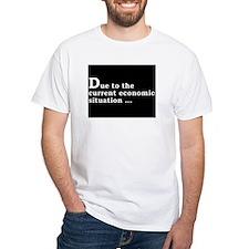 Shirt - Economic downturn