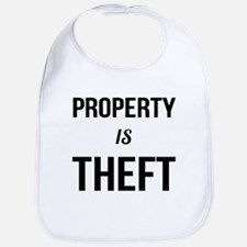 Property is Theft - Anarchist Socialist C Baby Bib