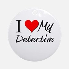 I Heart My Detective Ornament (Round)