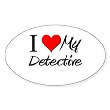 I Heart My Detective Oval Decal