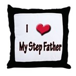I Love (Heart) My Step Father Throw Pillow